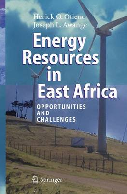 Energy Resources in East Africa: Opportunities and Challenges (Hardback)