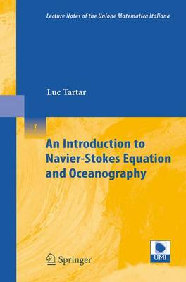 An Introduction to Navier-Stokes Equation and Oceanography - Lecture Notes of the Unione Matematica Italiana 1 (Paperback)