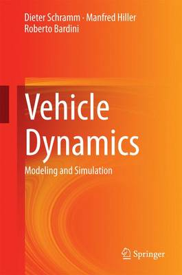 Vehicle Dynamics: Modeling and Simulation (Hardback)