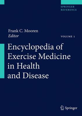 Encyclopedia of Exercise Medicine in Health and Disease - Encyclopedia of Exercise Medicine in Health and Disease (Hardback)