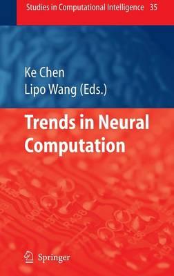 Trends in Neural Computation - Studies in Computational Intelligence 35 (Hardback)