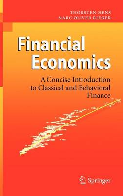 Financial Economics: A Concise Introduction to Classical and Behavioral Finance (Hardback)