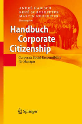 Handbuch Corporate Citizenship: Corporate Social Responsibility Fur Manager (Book)