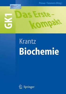 Das Erste - Kompakt: Biochemie - Gk1 (Paperback)