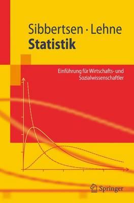 Statistik: Einfuhrung Fur Wirtschafts- Und Sozialwissenschaftler (Paperback)