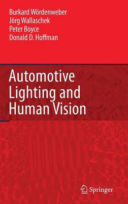 Automotive Lighting and Human Vision (Hardback)