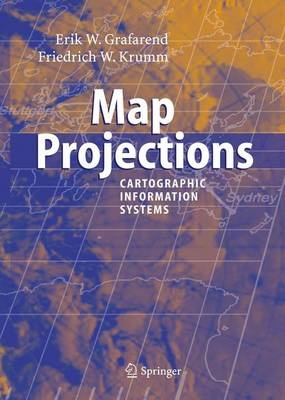 Map Projections: Cartographic Information Systems (Hardback)