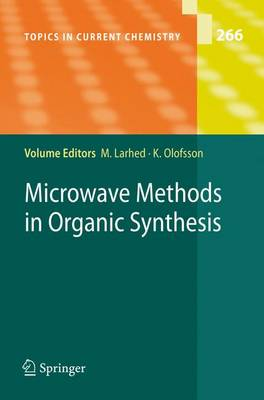 Microwave Methods in Organic Synthesis - Topics in Current Chemistry 266