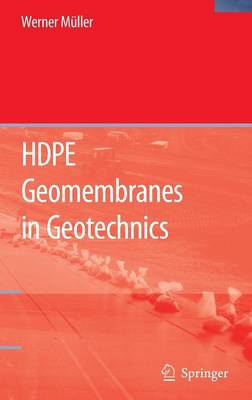 HDPE Geomembranes in Geotechnics (Hardback)