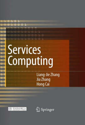 Services Computing: Core Enabling Technology of the Modern Services Industry (Hardback)