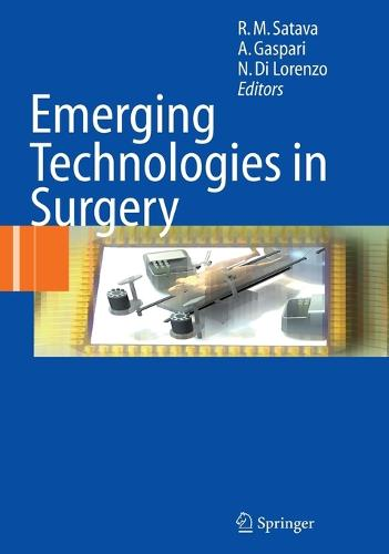 Emerging Technologies in Surgery (Hardback)