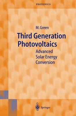 Third Generation Photovoltaics: Advanced Solar Energy Conversion - Springer Series in Photonics 12 (Hardback)
