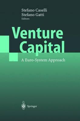 Venture Capital: A Euro-System Approach (Hardback)