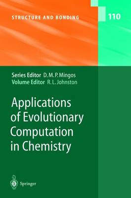Applications of Evolutionary Computation in Chemistry - Structure and Bonding 110