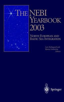 The NEBI YEARBOOK 2003: North European and Baltic Sea Integration (Hardback)
