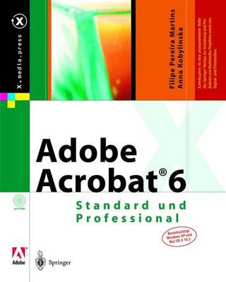 Adobe Acrobat(r) 6: Standard Und Professional - X.Media.Press (Hardback)