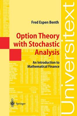 Option Theory with Stochastic Analysis: An Introduction to Mathematical Finance - Universitext (Paperback)