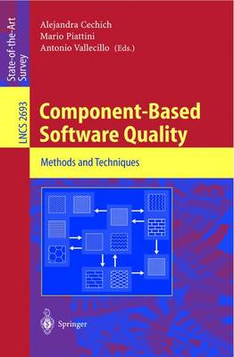 Component-Based Software Quality: Methods and Techniques - Lecture Notes in Computer Science 2693 (Paperback)