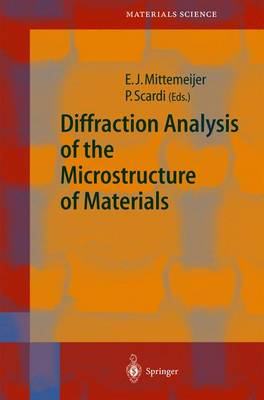 Diffraction Analysis of the Microstructure of Materials - Springer Series in Materials Science 68 (Hardback)