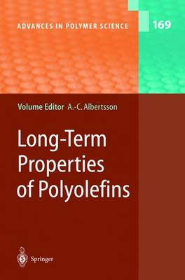 Long-Term Properties of Polyolefins - Advances in Polymer Science 169 (Hardback)