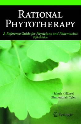 Rational Phytotherapy: A Reference Guide for Physicians and Pharmacists (Hardback)