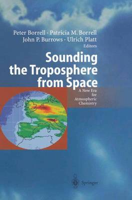 Sounding the Troposphere from Space: A New Era for Atmospheric Chemistry (Hardback)