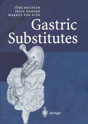 Gastric Substitutes (Hardback)