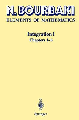 Elements of Mathematics: v.1: Integration (Hardback)