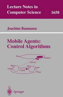 Mobile Agents: Control Algorithms - Lecture Notes in Computer Science 1658 (Paperback)