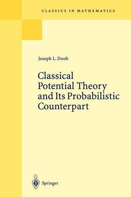Classical Potential Theory and Its Probabilistic Counterpart - Classics in Mathematics (Paperback)