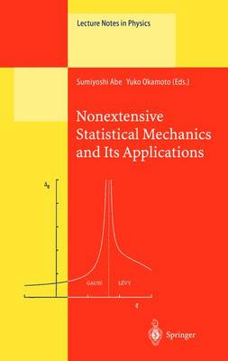 Nonextensive Statistical Mechanics and Its Applications - Lecture Notes in Physics 560 (Hardback)