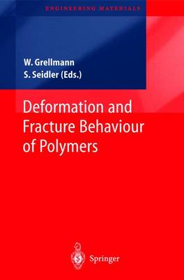 Deformation and Fracture Behaviour of Polymers - Engineering Materials (Hardback)