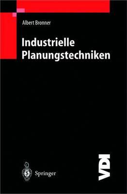 Industrielle Planungstechniken (Paperback)