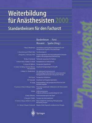 Weiterbildung F r An sthesisten 2000: Standardwissen F r Den Facharzt (Hardback)