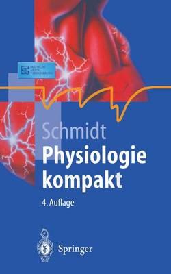 Physiologie Kompakt - Springer-Lehrbuch (Hardback)