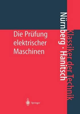 Die PR fung Elektrischer Maschinen - Klassiker Der Technik (Hardback)