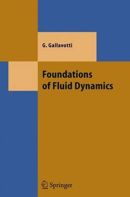 Foundations of Fluid Dynamics - Theoretical and Mathematical Physics (Hardback)