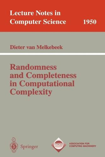 Randomness and Completeness in Computational Complexity - Lecture Notes in Computer Science 1950 (Paperback)