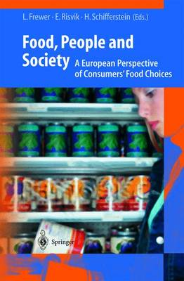 Food, People and Society: A European Perspective of Consumers' Food Choices (Hardback)