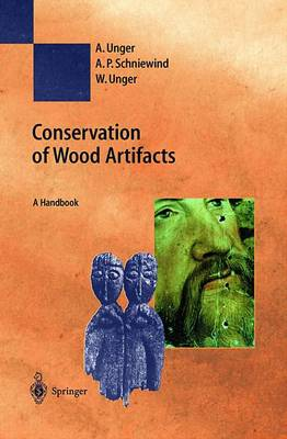 Conservation of Wood Artifacts: A Handbook - Natural Science in Archaeology (Hardback)