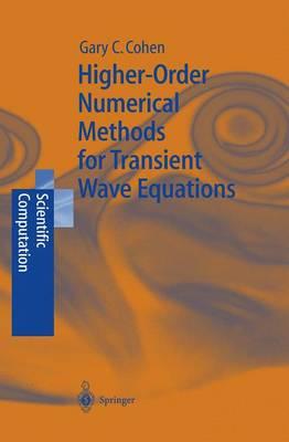 Higher-Order Numerical Methods for Transient Wave Equations - Scientific Computation (Hardback)