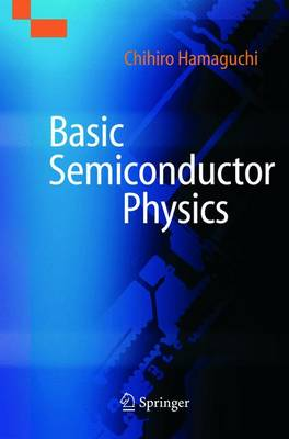 Basic Semiconductor Physics (Hardback)