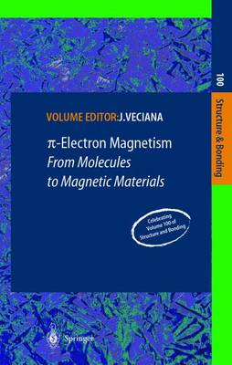 -Electron Magnetism: From Molecules to Magnetic Materials - Structure and Bonding 100 (Hardback)