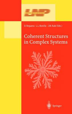 Coherent Structures in Complex Systems: Selected Papers of the XVII Sitges Conference on Statistical Mechanics Held at Sitges, Barcelona, Spain, 5-9 June 2000. Preliminary Version - Lecture Notes in Physics 567 (Hardback)
