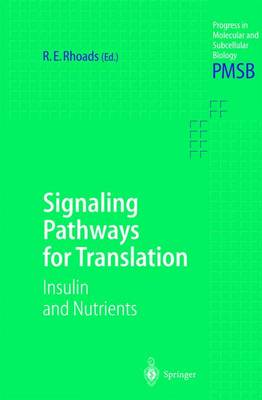 Signaling Pathways for Translation: Insulin and Nutrients - Progress in Molecular and Subcellular Biology 26 (Hardback)