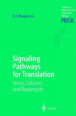 Signaling Pathways for Translation: Stress, Calcium, and Rapamycin - Progress in Molecular and Subcellular Biology 27 (Hardback)