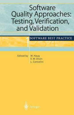 Software Quality Approaches: Testing, Verification, and Validation: Software Best Practice 1 (Paperback)