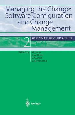 Managing the Change: Software Configuration and Change Management: Software Best Practice 2 (Paperback)