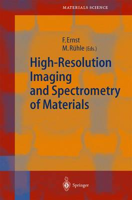 High-Resolution Imaging and Spectrometry of Materials - Springer Series in Materials Science 50 (Hardback)
