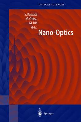 Nano-Optics - Springer Series in Optical Sciences 84 (Hardback)